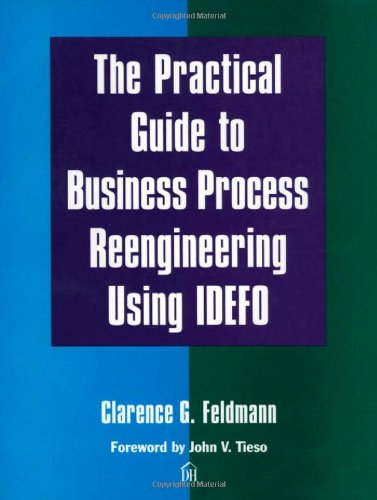 The Practical Guide to Business Process Reengineering Using Idefo by Brand: Dorset House