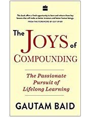 The Joys of Compounding:: The Passionate Pursuit of Lifelong Learning