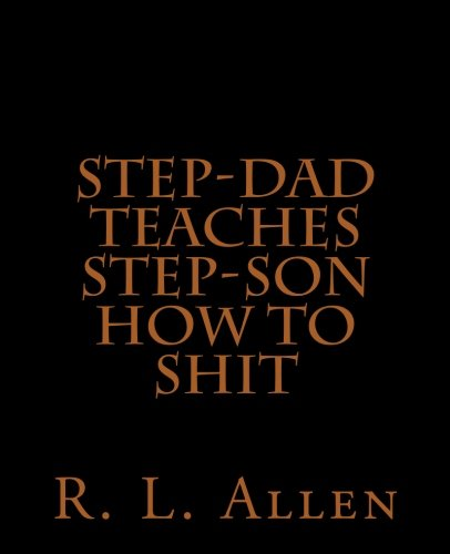 Step-Dad Teaches Step-Son How To Shit