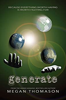 generate (daynight Book 3) (English Edition) de [Thomason, Megan]