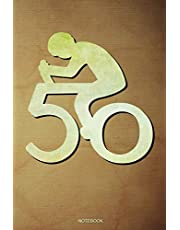 50 Notebook: Bicycle Rider Notebook I Fiftieth Brithday Gift for Holiday Cycling Tour Bmx Outdoor Planner Mountain Bike Travel Diary Journal Cycle Booklet Tickler Memo Log Book I Size 6 x 9 I Ruled Paper I 120 Pages