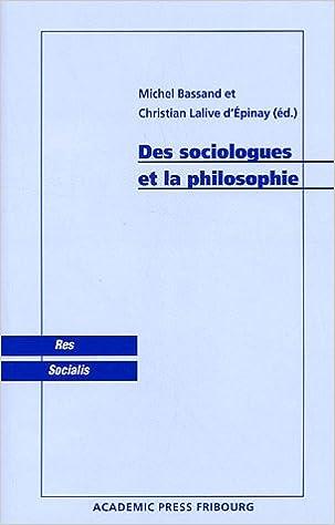 Des sociologues et la philosophie epub pdf