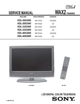 sony kdl26s2000 kdl32s2000 kdl40s2000 service manual sony amazon rh amazon com sony bravia kdl 40s3000 manual Sony KDL 40S2000 Balancer