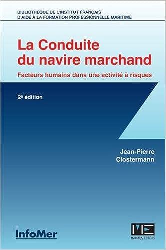Télécharger en ligne CONDUITE DU NAVIRE MARCHAND (2è éd.) pdf