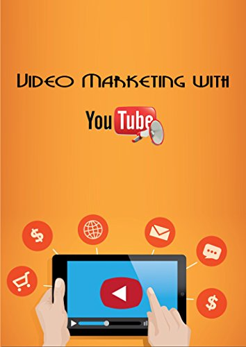 Video Marketing with YouTube: How to Make Money Online with YouTube by Creating a Successful YouTube Channel (Passive Income, Youtube marketing, Youtube Video Marketing, Youtube, Social Media)
