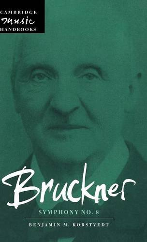 Bruckner: Symphony No. 8 (Cambridge Music Handbooks) by Cambridge University Press
