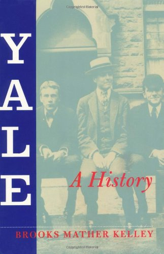 Yale: A History for sale  Delivered anywhere in USA