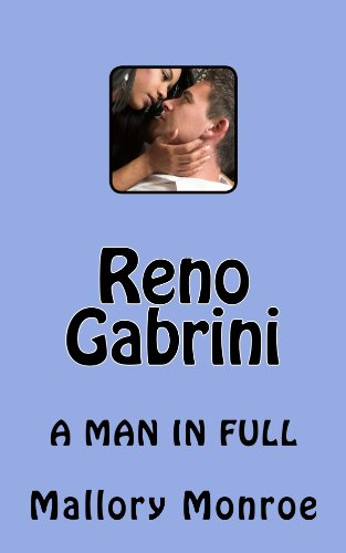 - RENO GABRINI: A MAN IN FULL (The Mob Boss Series Book 8)