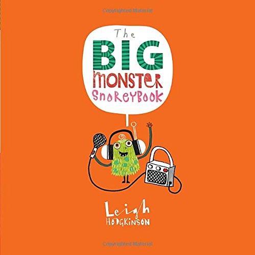 The Big Monster Snorey Book