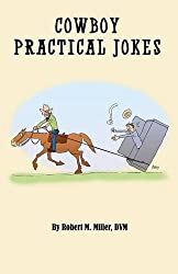Cowboy Practical Jokes