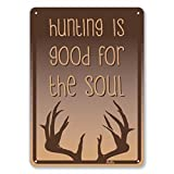 "Product review for PetKa Signs and Graphics PKHU-0038-NA_10x14 ""Hunting Is Good For The Soul"" Aluminum Sign, 10"" x 14"", Light Brown on Dark Brown"
