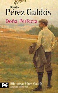 Dona Perfecta (BIBLIOTECA PEREZ GALDOS) (El Libro De Bolsillo) (Spanish Edition)