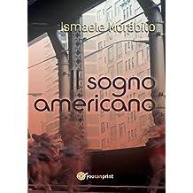 Il sogno americano (Italian Edition)