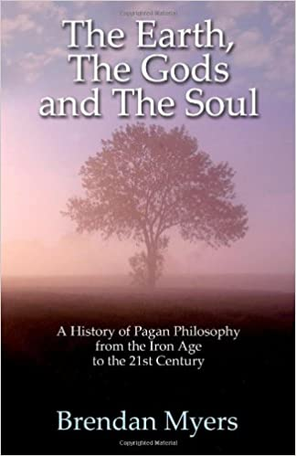 The Earth, The Gods and The Soul - A History of Pagan