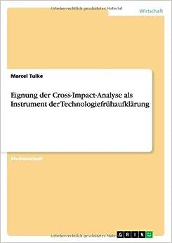 Eignung der Cross-Impact-Analyse als Instrument der Technologiefrühaufklärung