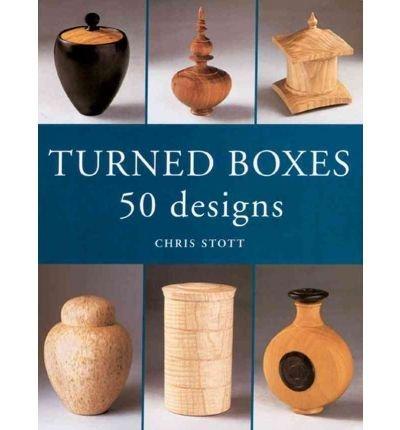 [ TURNED BOXES: 50 DESIGNS Paperback ] Stott, Chris ( AUTHOR ) Feb - 01 - 2002 [ Paperback ] PDF