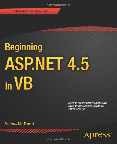 [PDF] Beginning ASP.NET 4.5 in VB Free Download | Publisher : Apress | Category : Computers & Internet | ISBN 10 : 1430243295 | ISBN 13 : 9781430243298