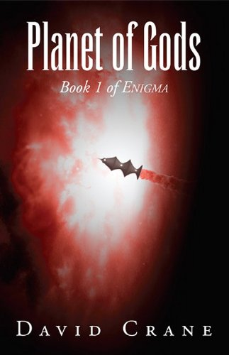 Planet of Gods (Enigma Book 1) by [Crane, David]