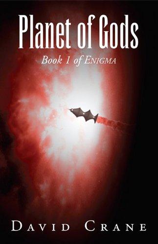 Planet of Gods (Enigma Book 1) by [Crane, David]