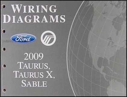 2009 Ford Taurus, Taurus X, Sable Wiring Diagrams Manual Original