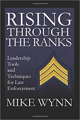 Law Enforcement Ranks >> Rising Through The Ranks Leadership Tools And Techniques