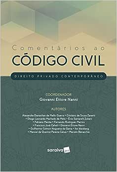 Comentários ao código civil - 1ª edição de 2019: Direito privado contemporâneo