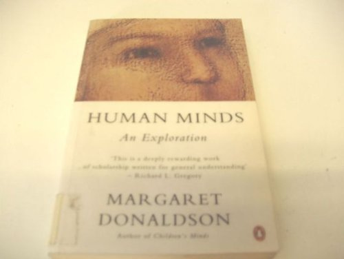 Human Minds: An Exploration (Penguin Psychology)