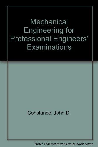 Mechanical Engineering for Professional Engineers' Examinations