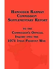 Hamoodur Rahman Commission of Inquiry Into the 1971 India-Pakistan War, Supplementary Report