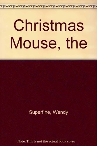 Christmas Mouse, The - Planet Readers 2 por Wendy Superfine