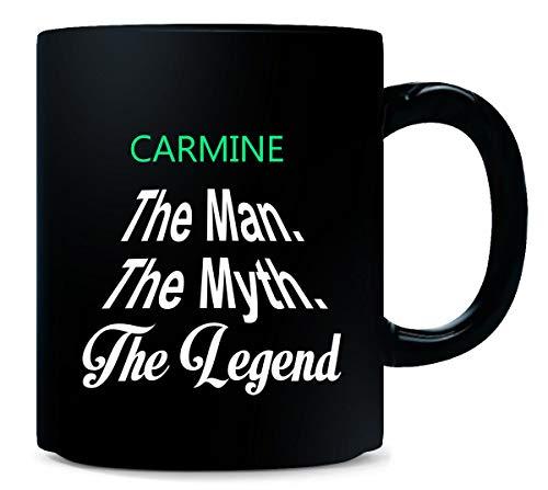 Carmine The Man The Myth The Legend - Mug