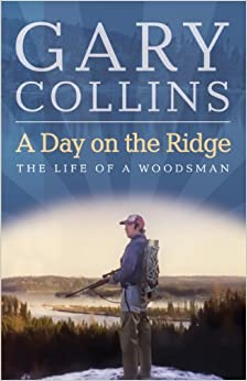 Book A Day on the Ridge by Gary Collins (2012-11-01)