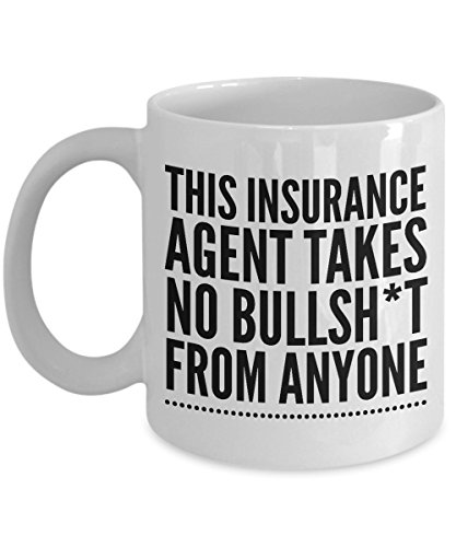 Takes no Bullsht from Anyone Insurance Agent Mug - 11oz Cool Coffee Cup