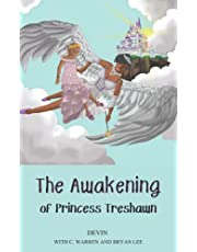The Awakening of Princess Treshawn
