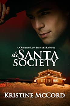 The Santa Society by [McCord, Kristine]