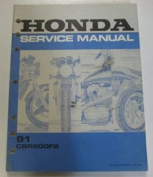 1991 Honda CBR600F2 CBR 600 F2 Shop Service Repair Manual FACTORY OEM BOOK USED Honda Cbr600f2 Cbr