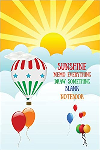 Buy Sunshine Memo Everything Draw Something Blank Notebook Pallo