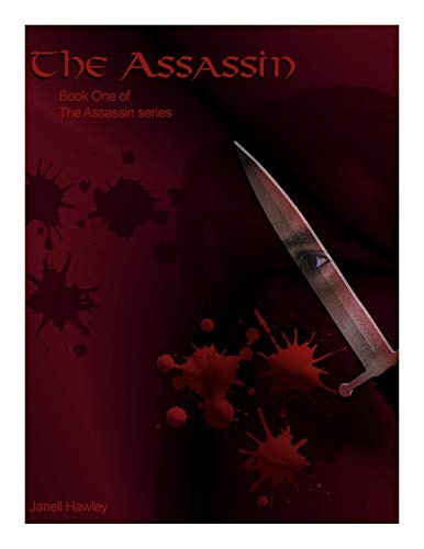 The Assassin: Book One of the Assassin Series