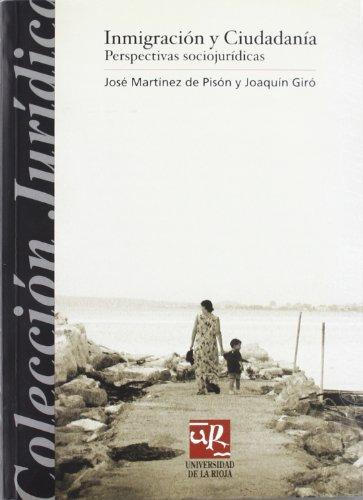Inmigración y ciudadanía. Perspectivas sociojurídicas (Colección Jurídica) Javier De Lucas