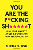 You are the F*cking Sh*****t: Heal Your