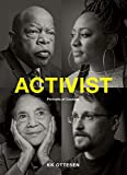 A speech on the radio. A high school literature class. A promise made to a mother.Activism begins in small ways and in unexpected places. In this inspiring book, over forty activists from Billie Jean King to Senator Bernie Sanders and Grover Norquist...