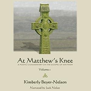 At Matthew's Knee Audiobook