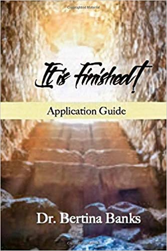 Amazon Com Applicationhelp >> Amazon Com It Is Finished Application Guide Practical