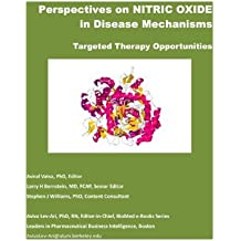 Perspectives on Nitric Oxide in Disease Mechanisms (Biomed e-Books Book 1)