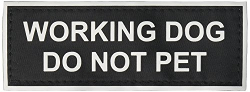 """Working Dog Do Not Pet"" Large nylon velcro patches by Dean & Tyler."