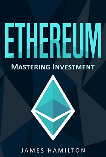 #freebooks – FREE: Ethereum: Mastering Investment for Beginners
