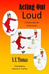 Acting Out Loud: Christian Skits for All Occasions Paperback