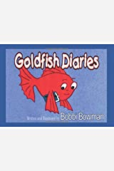 Goldfish Diaries Paperback