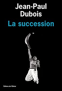 La succession, Dubois, Jean-Paul