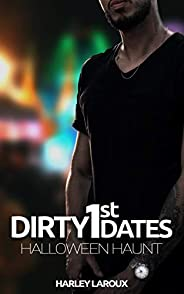 Dirty First Dates: Halloween Haunt: An Erotic Short Story (English Edition)